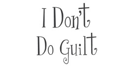 Debunking the Myth of Mommy Guilt 2: Taking My Own Advice