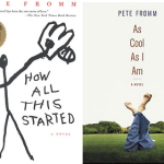 How All This Started & As Cool As I Am by Pete Fromm: A Review