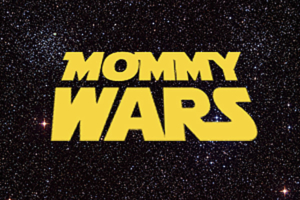 Mommy_Wars