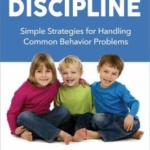 Review: Stress-Free Discipline by Sara Au and Peter L. Stavinoha, PhD